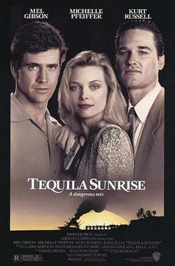破晓时刻 Tequila Sunrise (1988)