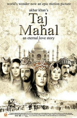 泰姬陵:永恒的爱情故事 Taj Mahal: An Eternal Love Story (2005)