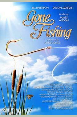 钓鱼 Gone Fishing (2008)