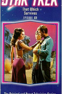 星际旅行-原初-第3季第17集 Star Trek - That Which Survives (1969)
