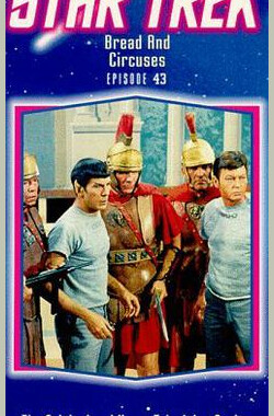 星际旅行-原初-第2季第25集 Star Trek - Bread and Circuses (1968)