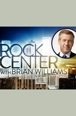 Rock Center with Brian Williams (2011)