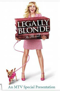 律政俏佳人 Legally Blonde: The Musical (2007)