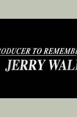 Jerry Wald: A Producer to Remember
