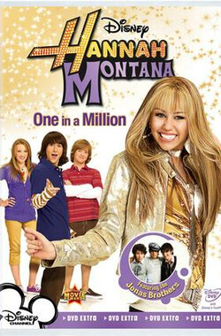 汉娜蒙塔娜之万众瞩目 Hannah Montana: One in a Million (2008)