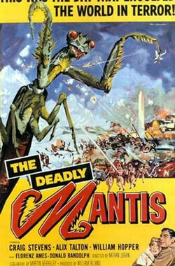 致命螳螂 The Deadly Mantis (1957)