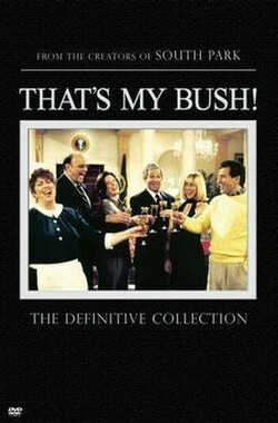 That's My Bush!: An Aborted Dinner Date (2001)