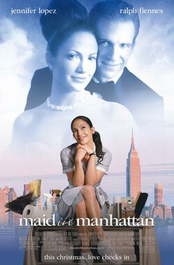 曼哈顿女佣 Maid in Manhattan (2002)
