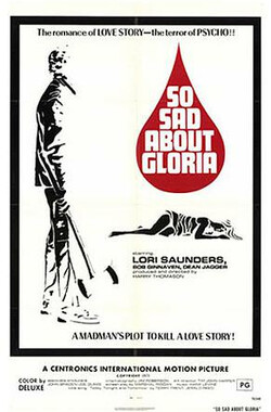 So Sad About Gloria (1975)