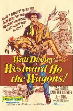 Westward Ho the Wagons! (1956)