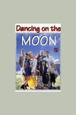 在月亮上跳舞 Dancing on the Moon (1998)