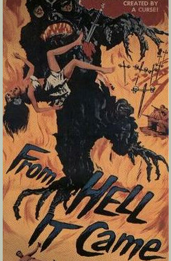 它来自地狱 From Hell It Came (1957)