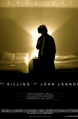 刺杀约翰·列侬 The Killing of John Lennon (2006)