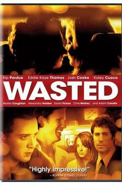 Wasted (2006)