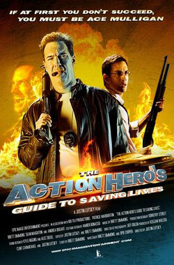 The Action Hero's Guide to Saving Lives (2009)