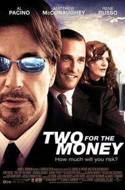 利欲两心 Two for the Money (2005)
