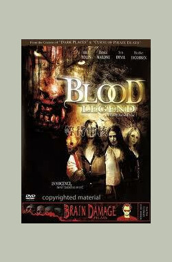 Blood Legend (2006)
