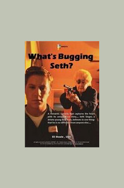 What's Bugging Seth (2005)