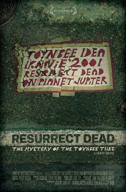 复活死者 Resurrect Dead: The Mystery of the Toynbee Tiles