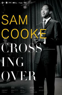 Sam Cooke: Crossing Over (2009)