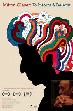 Milton Glaser: To Inform and Delight (2009)
