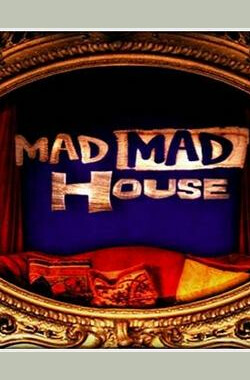 Mad Mad House (2004)