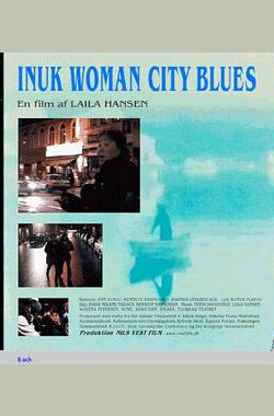 Inuk Woman City Blues (2002)