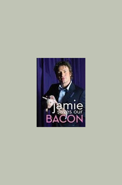 Jamie Saves Our Bacon (2009)