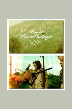 Beyond River Cottage (2004)