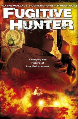 逃亡猎手 Fugitive Hunter (2005)