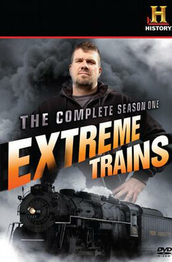历史频道:极限列车 The History Channel: Extreme Trains