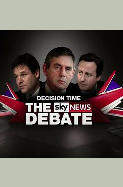 2010年英国大选第二次辩论 Decision Time: The Sky News Debate (2010)