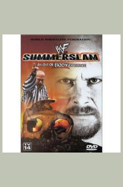 WWE SummerSlam 1999 - An Out Of Body Experience (1999)