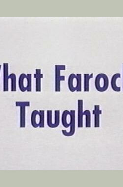 What Farocki Taught (1998)
