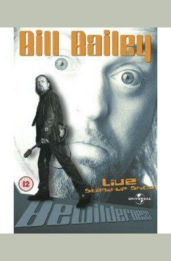 Bill Bailey: Bewilderness (2001)