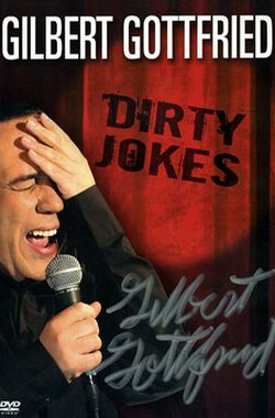 Gilbert Gottfried: Dirty Jokes (2005)