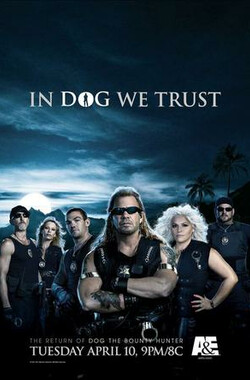 赏金杀手大狗 Dog the Bounty Hunter (2004)