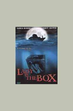 箱子里的女人 Lady in the Box (2001)