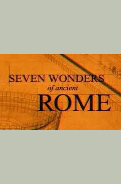 探索频道:古罗马七大奇观 History: Seven Wonders of Ancient Rome