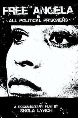 Free Angela & All Political Prisoners (2012)