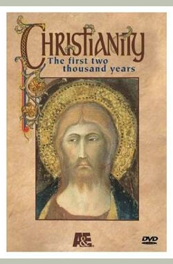 Christianity: The First Two Thousand Years (2001)