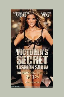 维多利亚的秘密2009时装秀 The Victoria's Secret Fashion Show (2009)