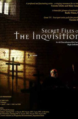 异端审判所的秘密档案 Secret Files of the Inquisition (2006)