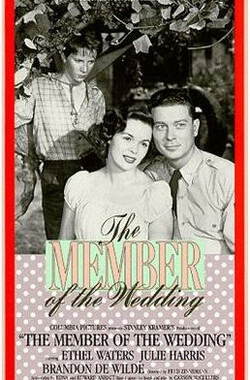 婚礼的成员 The Member of the Wedding (1952)