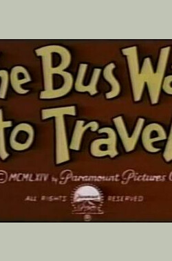 The Bus Way to Travel (1964)