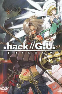 .hack//G.U. Trilogy (2008)