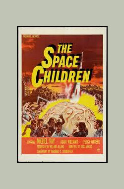 空间小孩 The Space Children (1958)