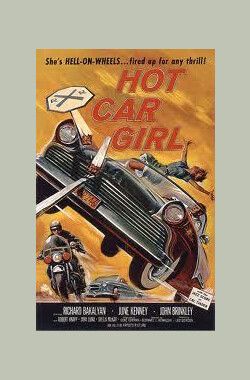 Hot Car Girl (1958)
