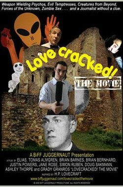 H.P. Lovecraft 集锦鬼故事之Lovecraft范儿电影 LovecraCked! The Movie (2007)