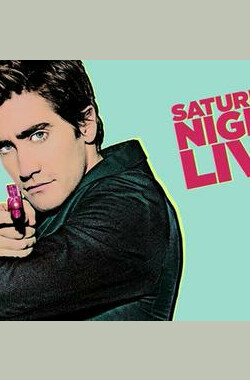 "周六夜现场 ""Saturday Night Live""Jake Gyllenhaal/The Shins (2007)"